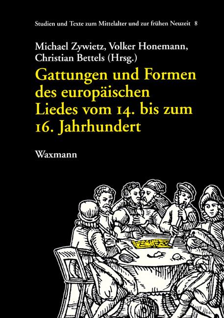 Gattungen und Formen des europäischen Liedes vom 14. bis zum 16. Jahrhundert