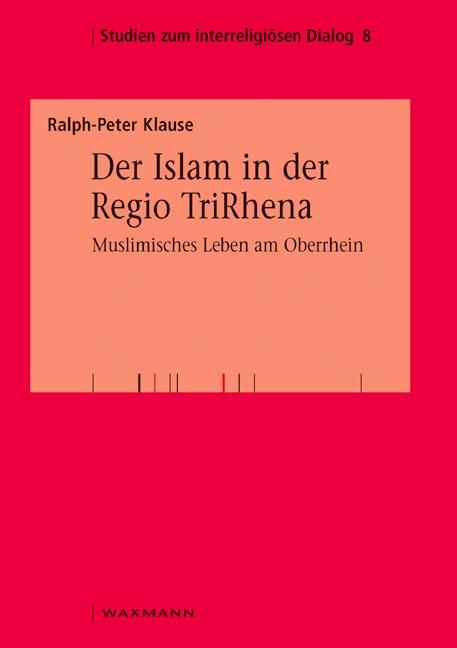Der Islam in der Regio TriRhena