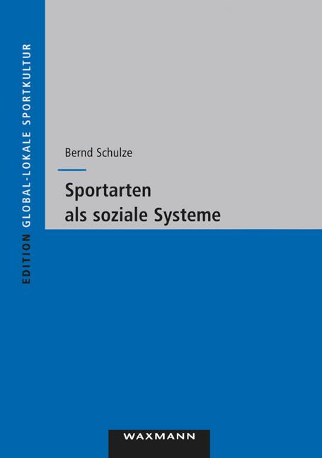 Sportarten als soziale Systeme