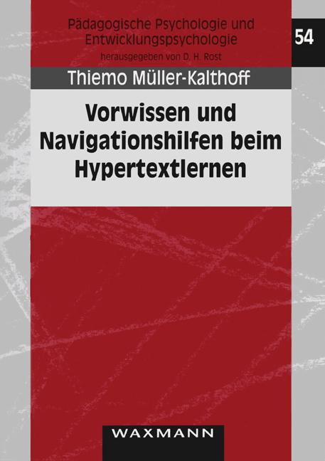 Vorwissen und Navigationshilfen beim Hypertextlernen