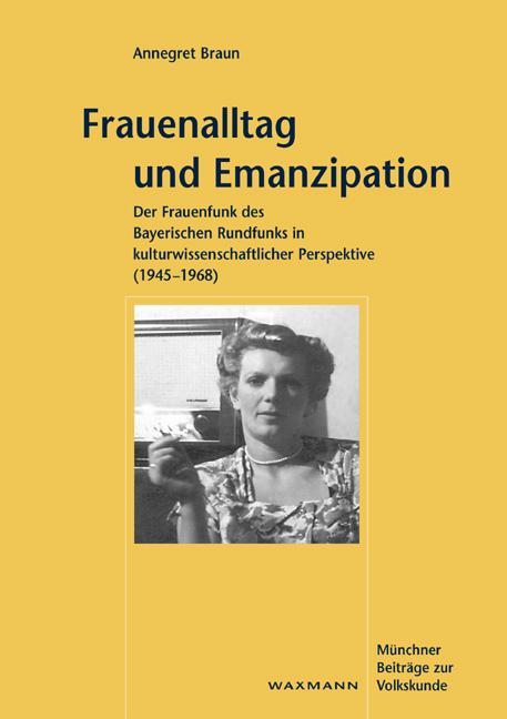 Frauenalltag und Emanzipation (1945–1968)