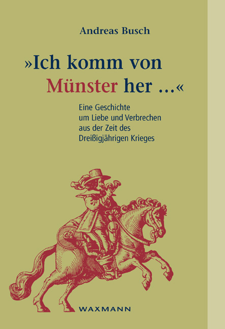 """""""Ich komm von Münster her ..."""""""