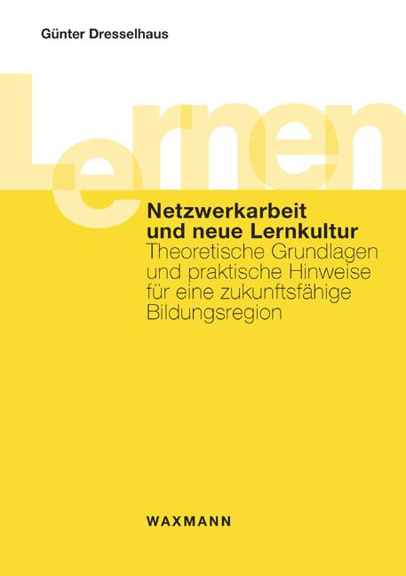 Netzwerkarbeit und neue Lernkultur