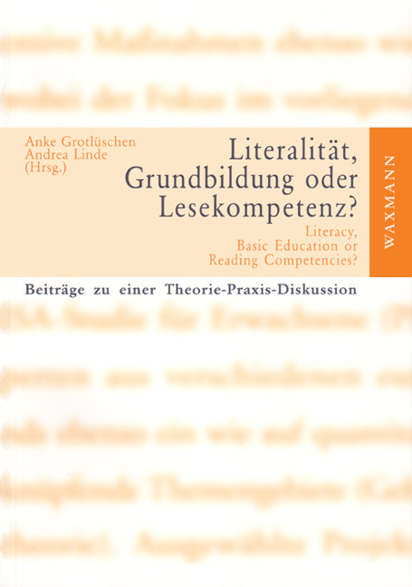Literalität, Grundbildung oder Lesekompetenz?<br />Literacy, Basic Education or Reading Competencies?