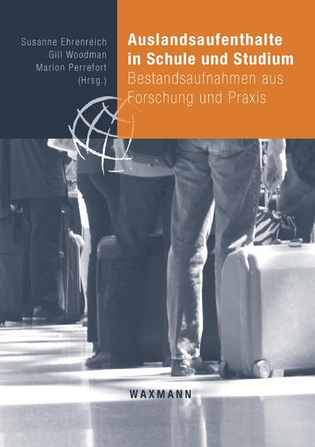 Auslandsaufenthalte in Schule und Studium