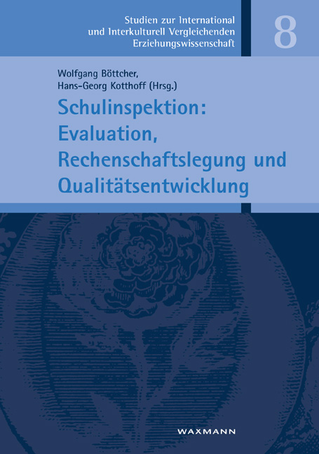 Schulinspektion: Evaluation, Rechenschaftslegung und Qualitätsentwicklung