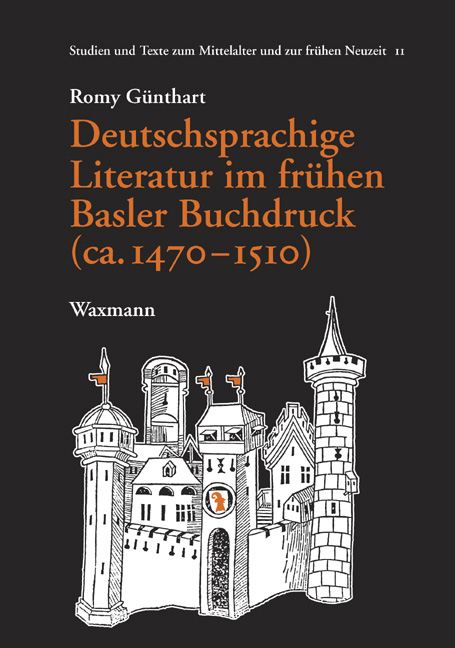 Deutschsprachige Literatur im frühen Basler Buchdruck (ca. 1470-1510)