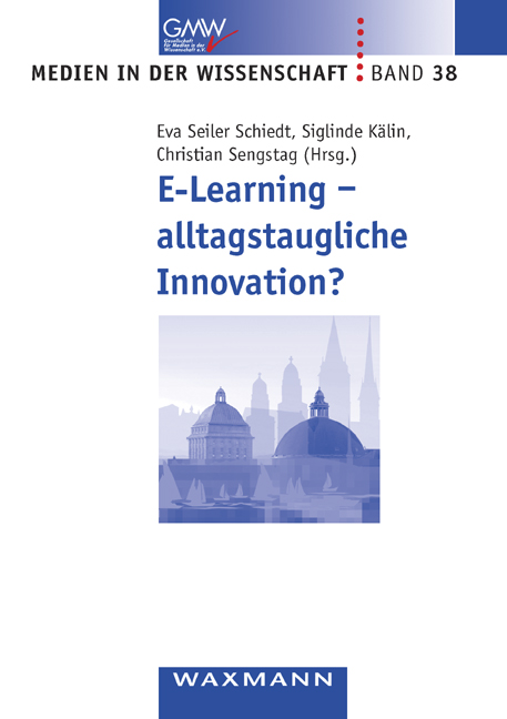 E-Learning - alltagstaugliche Innovation?