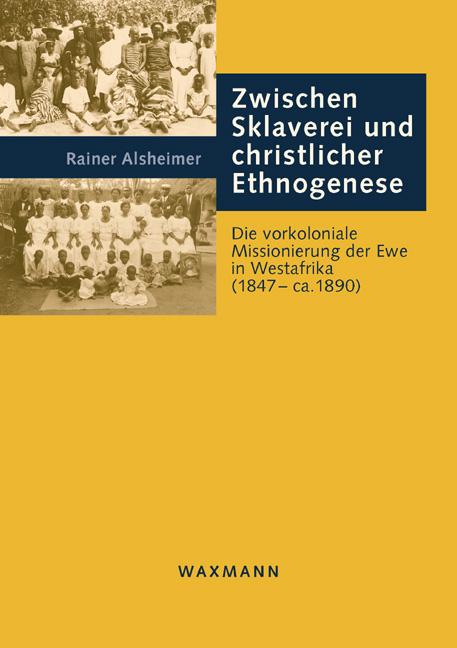 Zwischen Sklaverei und christlicher Ethnogenese