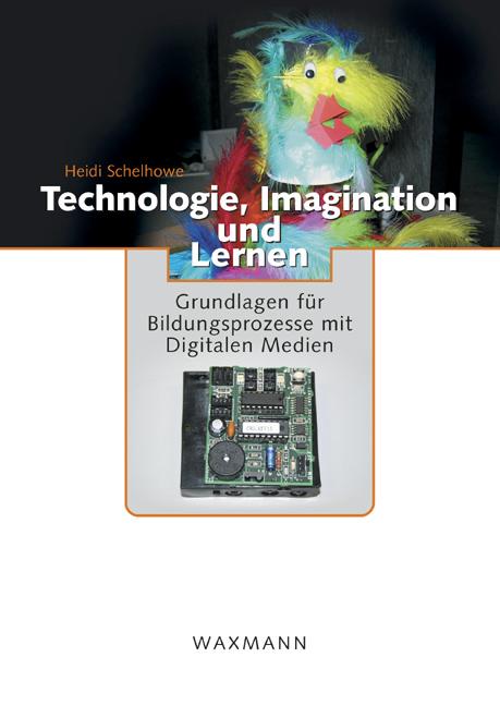 Technologie, Imagination und Lernen