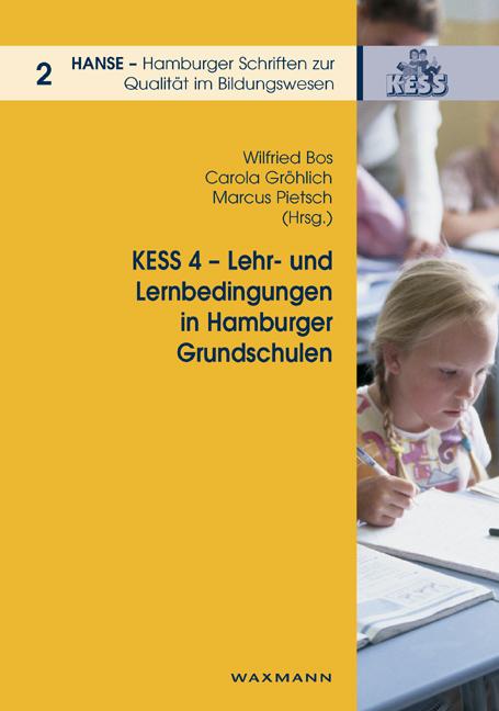 KESS 4 – Lehr- und Lernbedingungen in Hamburger Grundschulen