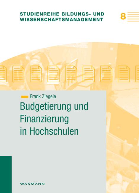 Budgetierung und Finanzierung in Hochschulen