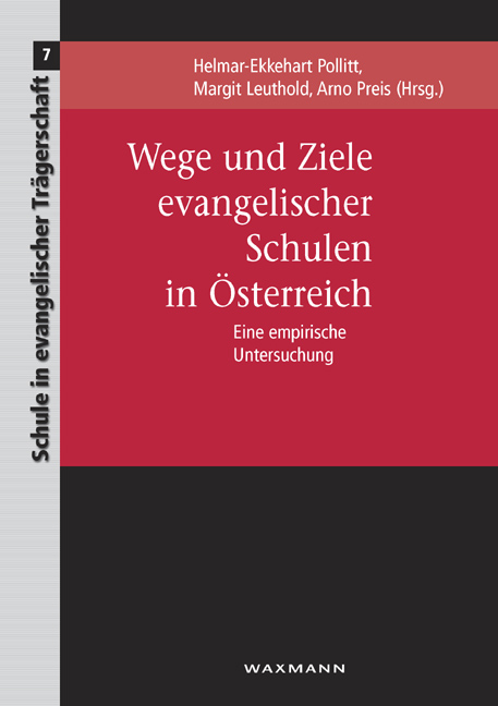 Wege und Ziele evangelischer Schulen in Österreich