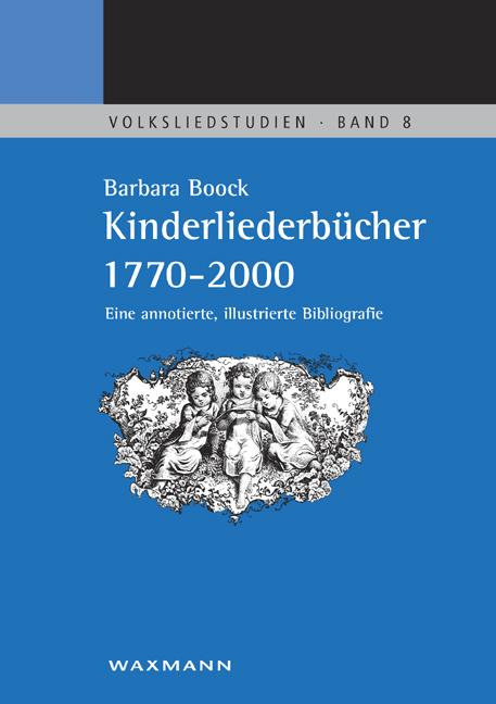 Kinderliederbücher 1770–2000