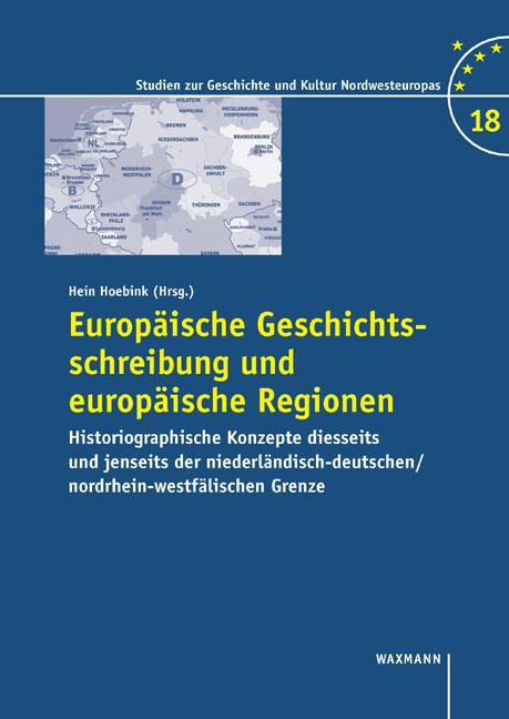 Europäische Geschichtsschreibung und europäische Regionen