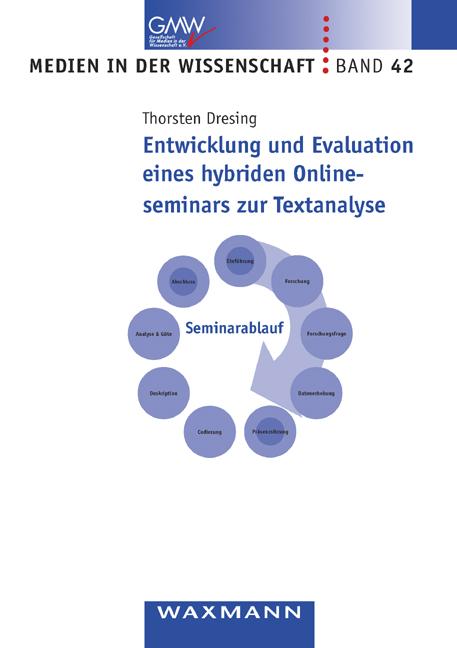 Entwicklung und Evaluation eines hybriden Onlineseminars zur Textanalyse