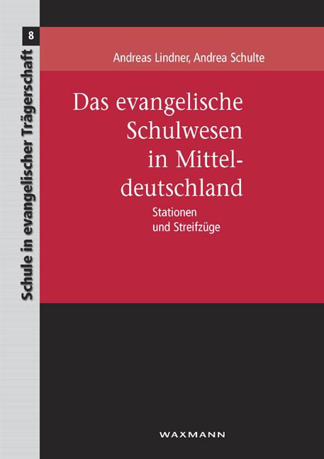 Das evangelische Schulwesen in Mitteldeutschland