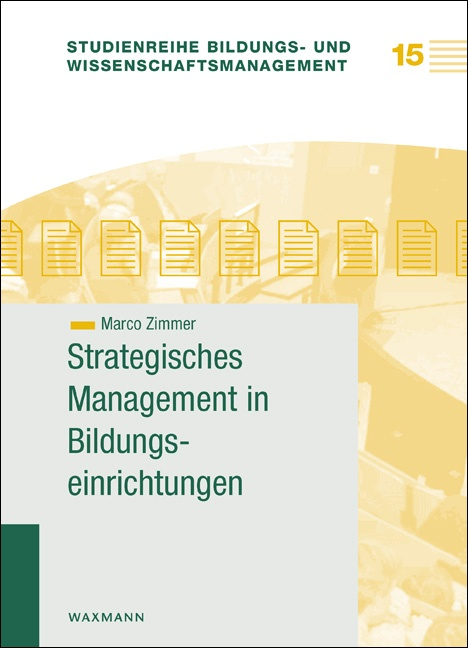 Strategisches Management in Bildungseinrichtungen