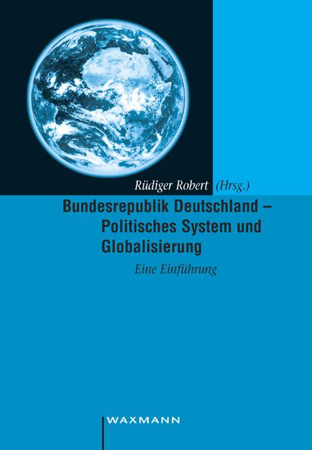 Bundesrepublik Deutschland – Politisches System und Globalisierung