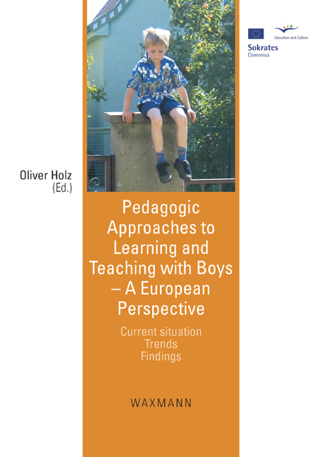 Pedagogic Approaches to Learning and Teaching with Boys – A European Perspective