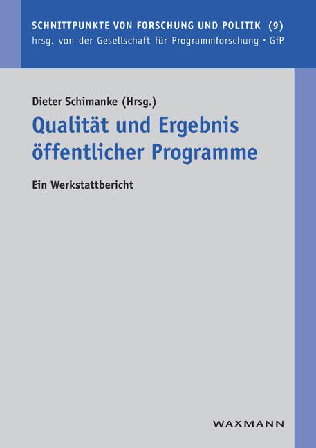 Qualität und Ergebnis öffentlicher Programme
