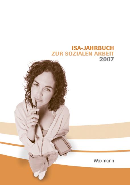 ISA-Jahrbuch zur Sozialen Arbeit 2007