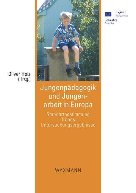 Jungenpädagogik und Jungenarbeit in Europa
