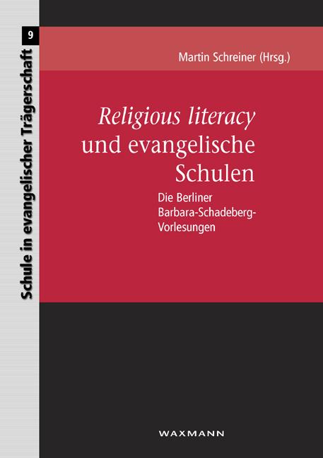 <i>Religious literacy</i> und evangelische Schulen