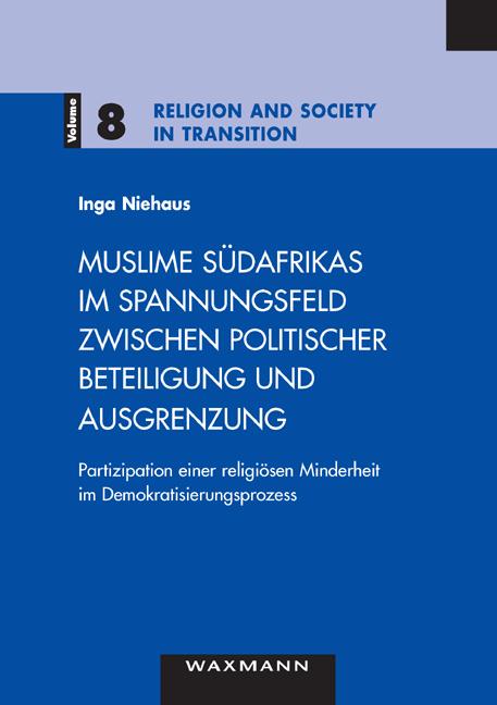 Muslime Südafrikas im Spannungsfeld zwischen politischer Beteiligung und Ausgrenzung