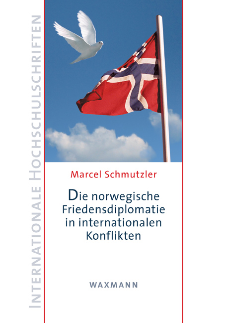 Die norwegische Friedensdiplomatie in internationalen Konflikten