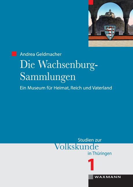 Die Wachsenburg-Sammlungen