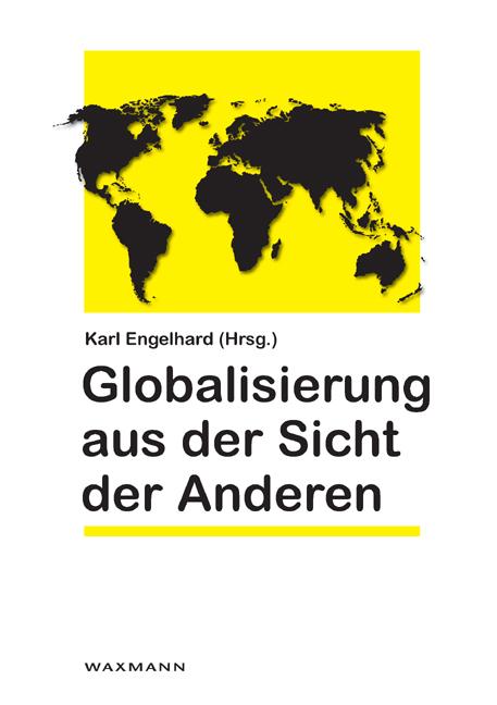Globalisierung aus der Sicht der Anderen