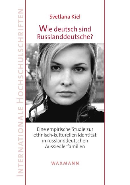 Wie deutsch sind Russlanddeutsche?