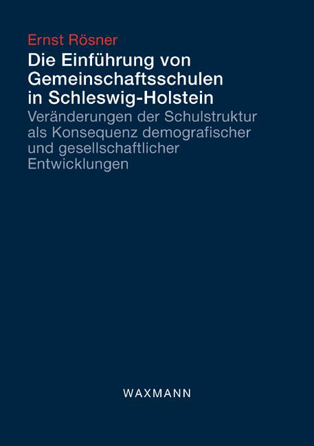 Die Einführung von Gemeinschaftsschulen in Schleswig-Holstein