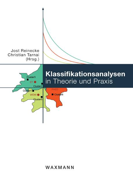 Klassifikationsanalysen in Theorie und Praxis