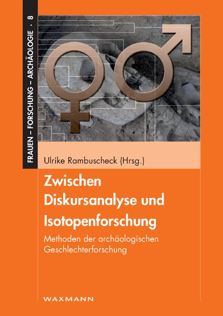 Zwischen Diskursanalyse und Isotopenforschung