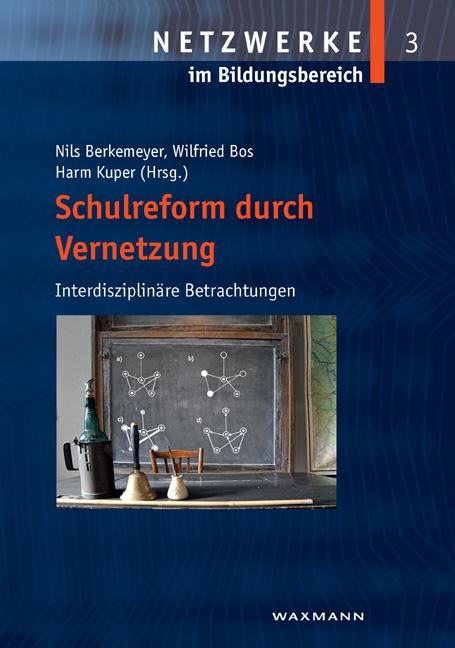 Schulreform durch Vernetzung