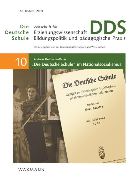 """""""Die Deutsche Schule"""" im Nationalsozialismus"""