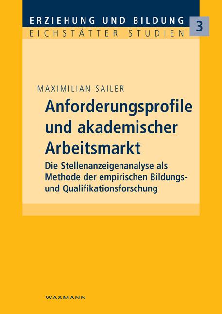 Anforderungsprofile und akademischer Arbeitsmarkt