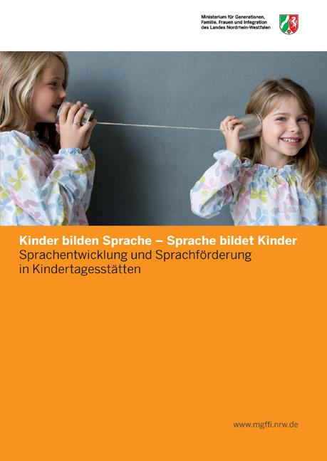 Kinder bilden Sprache – Sprache bildet Kinder
