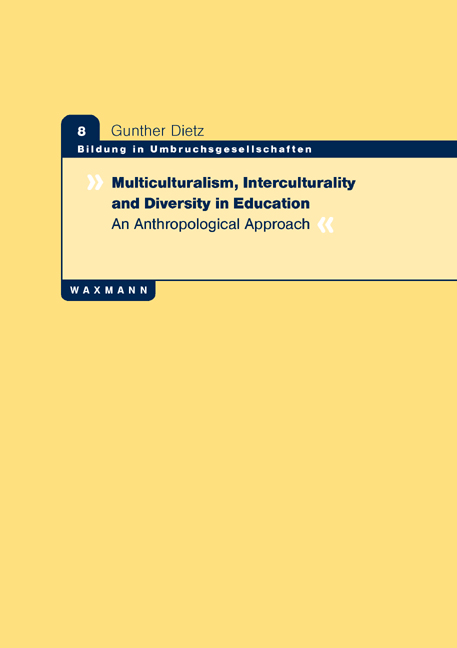 Multiculturalism, Interculturality and Diversity in Education