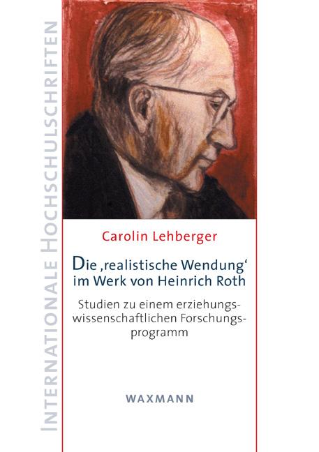 Die 'realistische Wendung' im Werk von Heinrich Roth