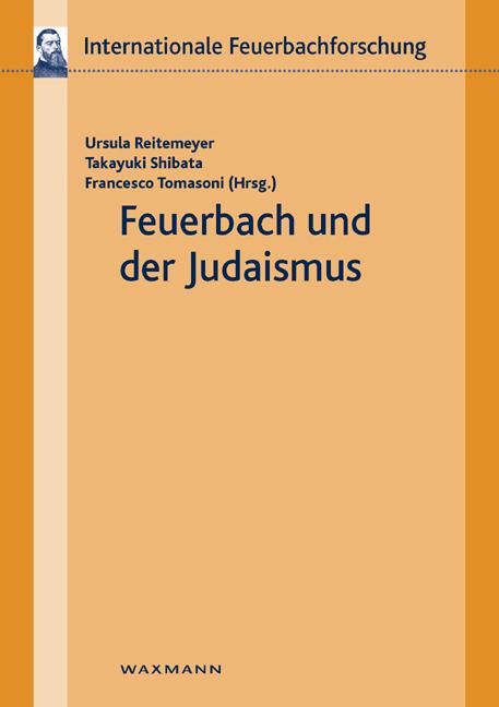 Feuerbach und der Judaismus