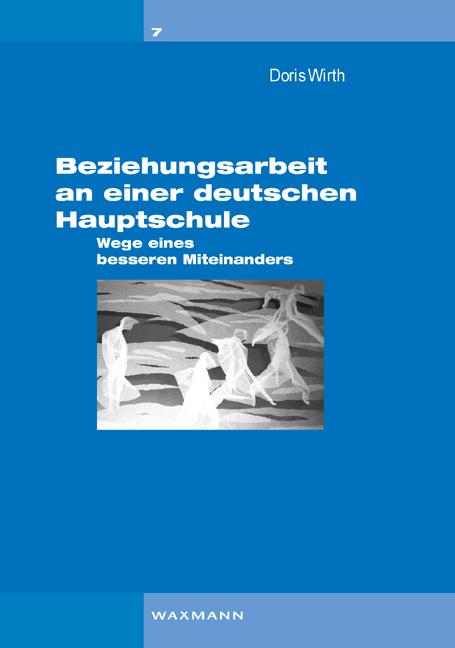 Beziehungsarbeit an einer deutschen Hauptschule