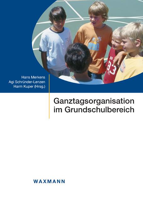 Ganztagsorganisation im Grundschulbereich