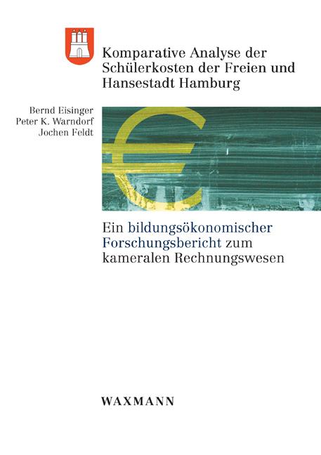 Komparative Analyse der Schülerkosten der Freien und Hansestadt Hamburg