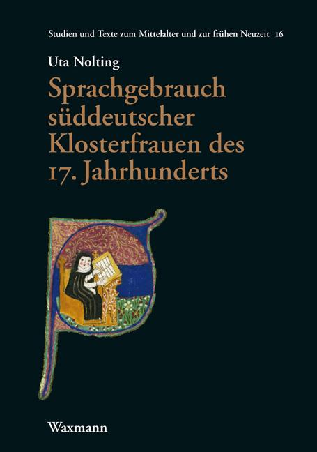 Sprachgebrauch süddeutscher Klosterfrauen des 17. Jahrhunderts