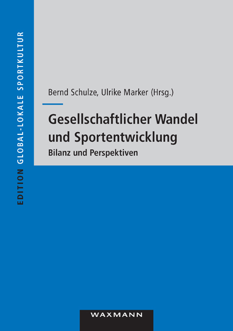 Gesellschaftlicher Wandel und Sportentwicklung