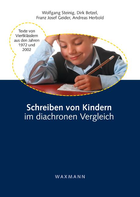 Schreiben von Kindern im diachronen Vergleich