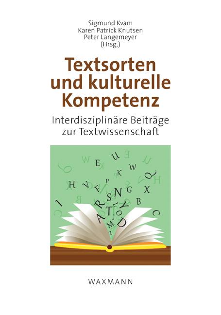 Textsorten und kulturelle Kompetenz<br />Genre and Cultural Competence